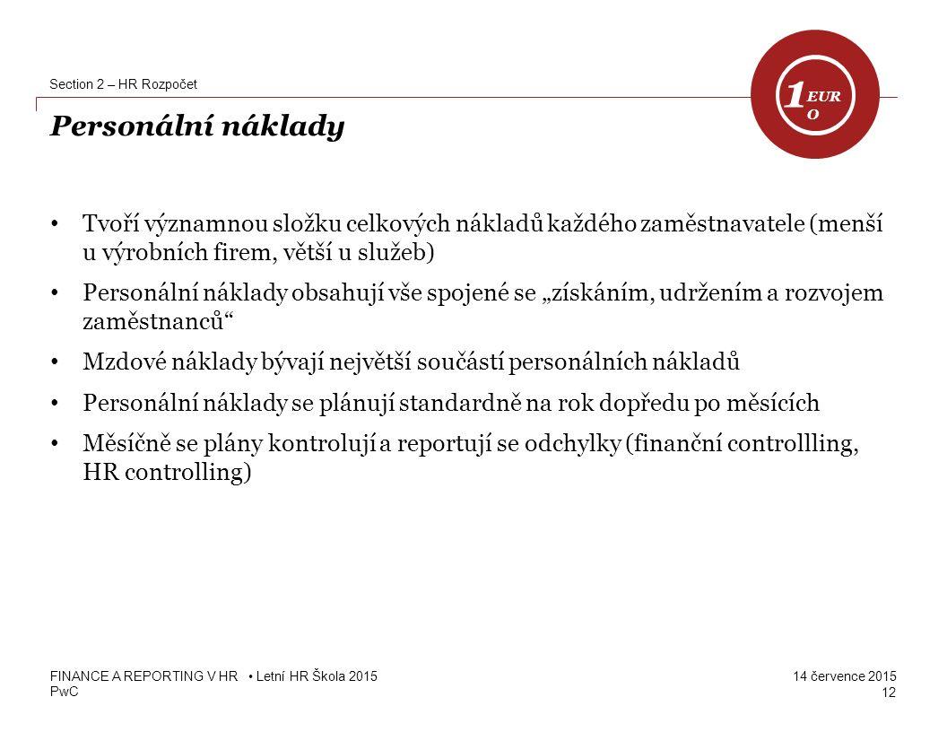 1 EUR O. Section 2 – HR Rozpočet. Personální náklady.