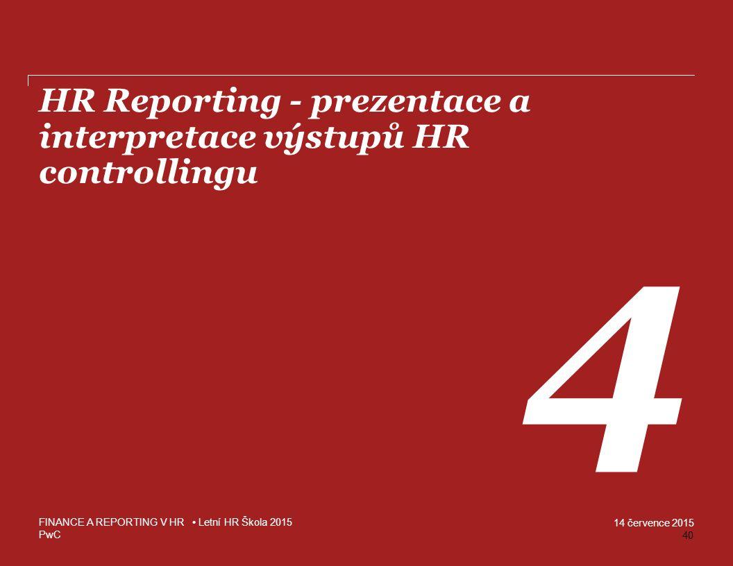 HR Reporting - prezentace a interpretace výstupů HR controllingu