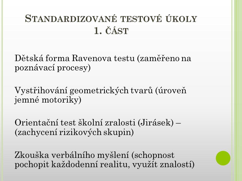 Standardizované testové úkoly 1. část