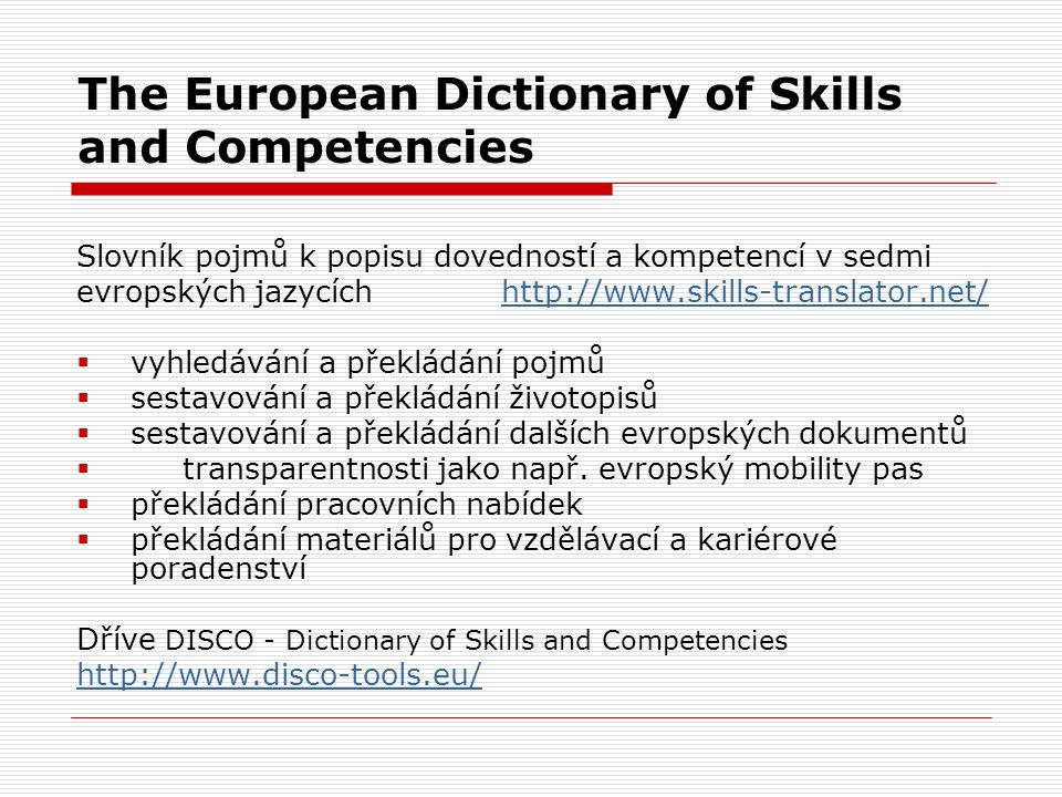 The European Dictionary of Skills and Competencies