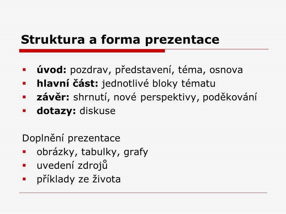 Struktura a forma prezentace