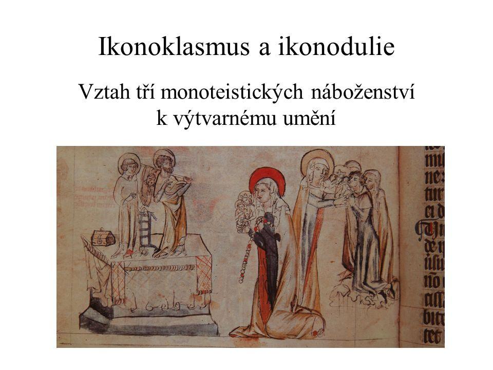 Vztah tří monoteistických náboženství k výtvarnému umění