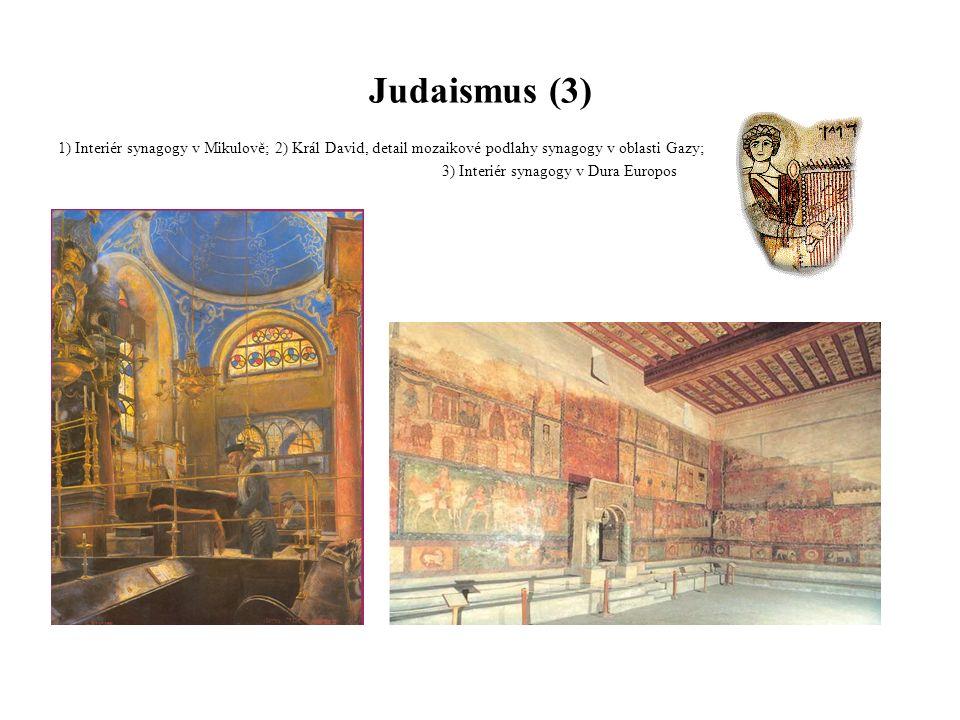 Judaismus (3) 1) Interiér synagogy v Mikulově; 2) Král David, detail mozaikové podlahy synagogy v oblasti Gazy;