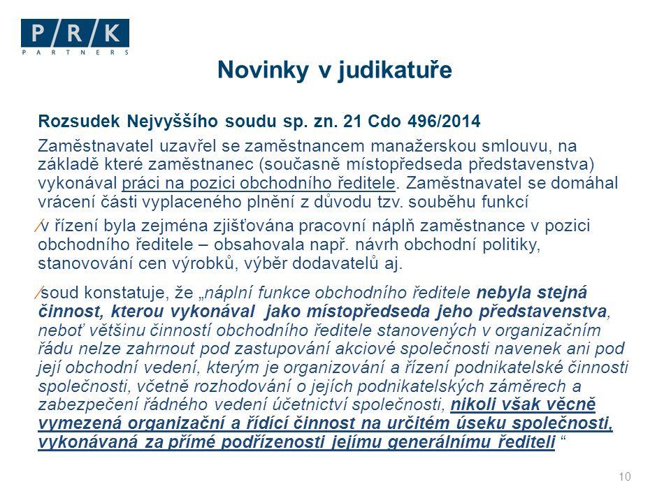 Novinky v judikatuře Rozsudek Nejvyššího soudu sp. zn. 21 Cdo 496/2014