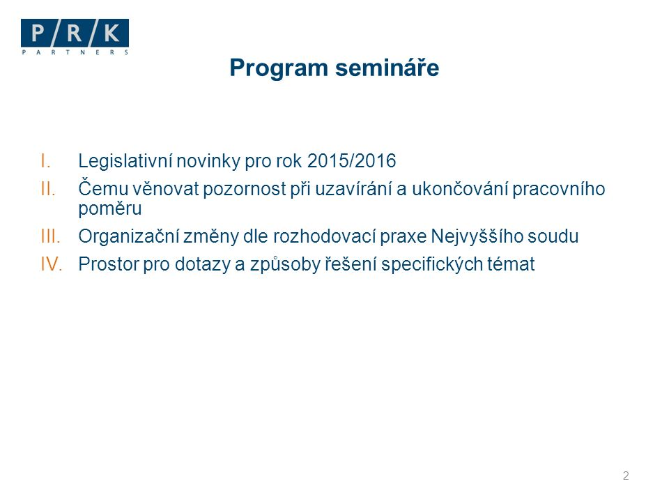 Program semináře Legislativní novinky pro rok 2015/2016