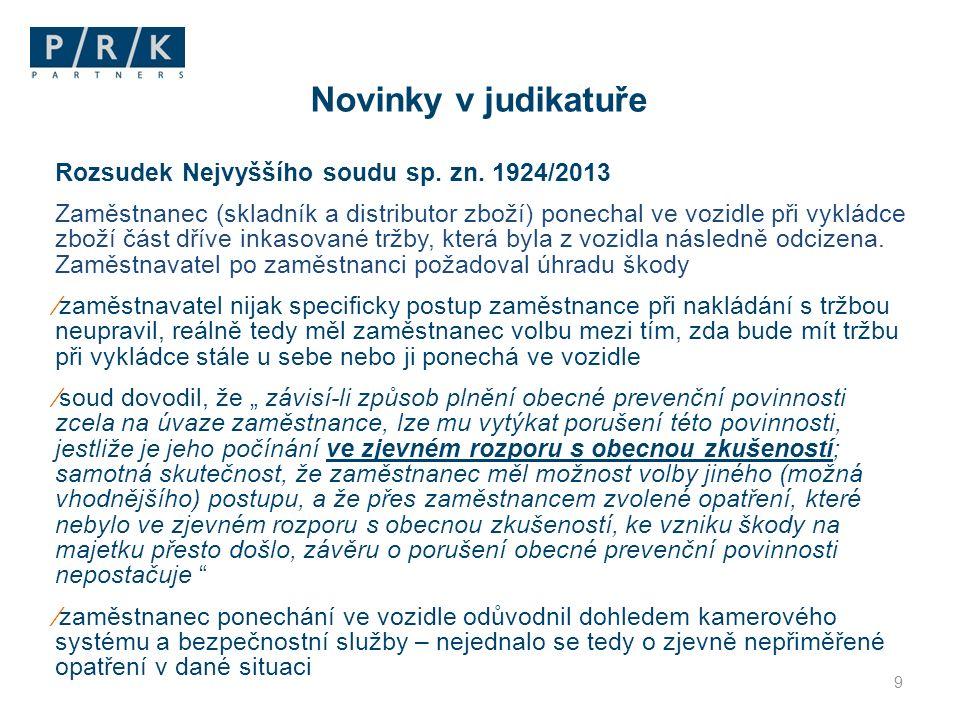 Novinky v judikatuře Rozsudek Nejvyššího soudu sp. zn. 1924/2013