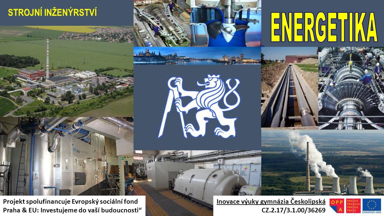 ENERGETIKA STROJNÍ INŽENÝRSTVÍ