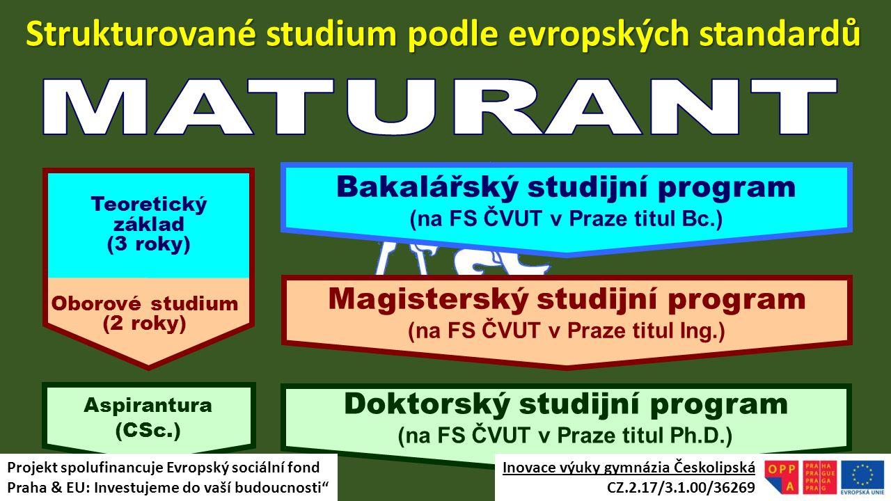 Strukturované studium podle evropských standardů