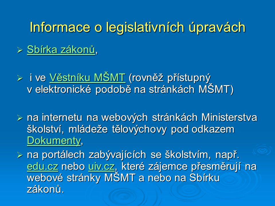 Informace o legislativních úpravách