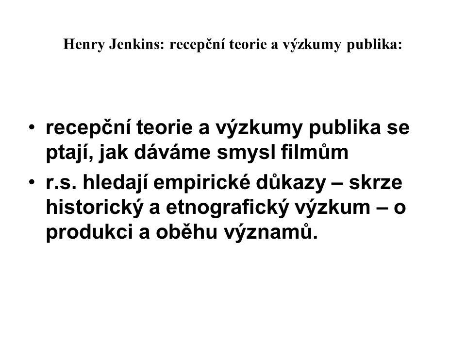Henry Jenkins: recepční teorie a výzkumy publika: