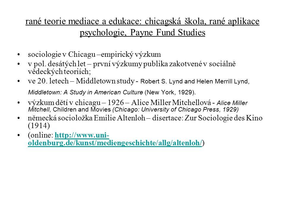 rané teorie mediace a edukace: chicagská škola, rané aplikace psychologie, Payne Fund Studies