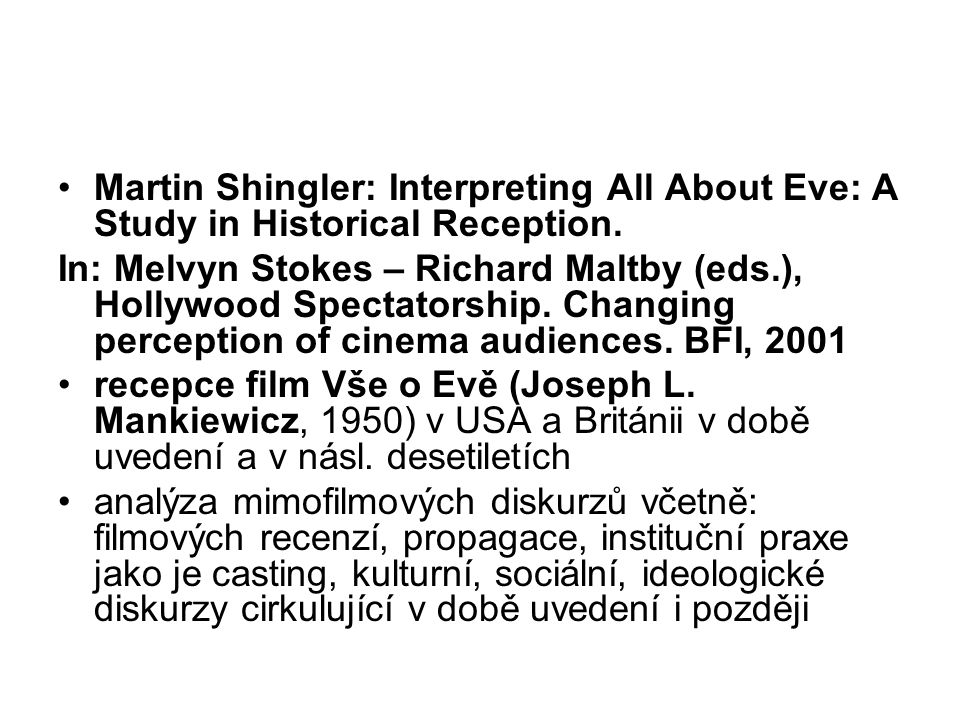 Martin Shingler: Interpreting All About Eve: A Study in Historical Reception.