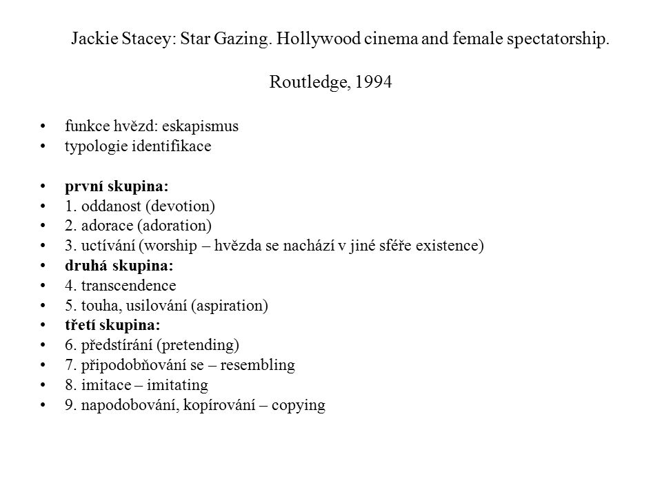 Jackie Stacey: Star Gazing. Hollywood cinema and female spectatorship