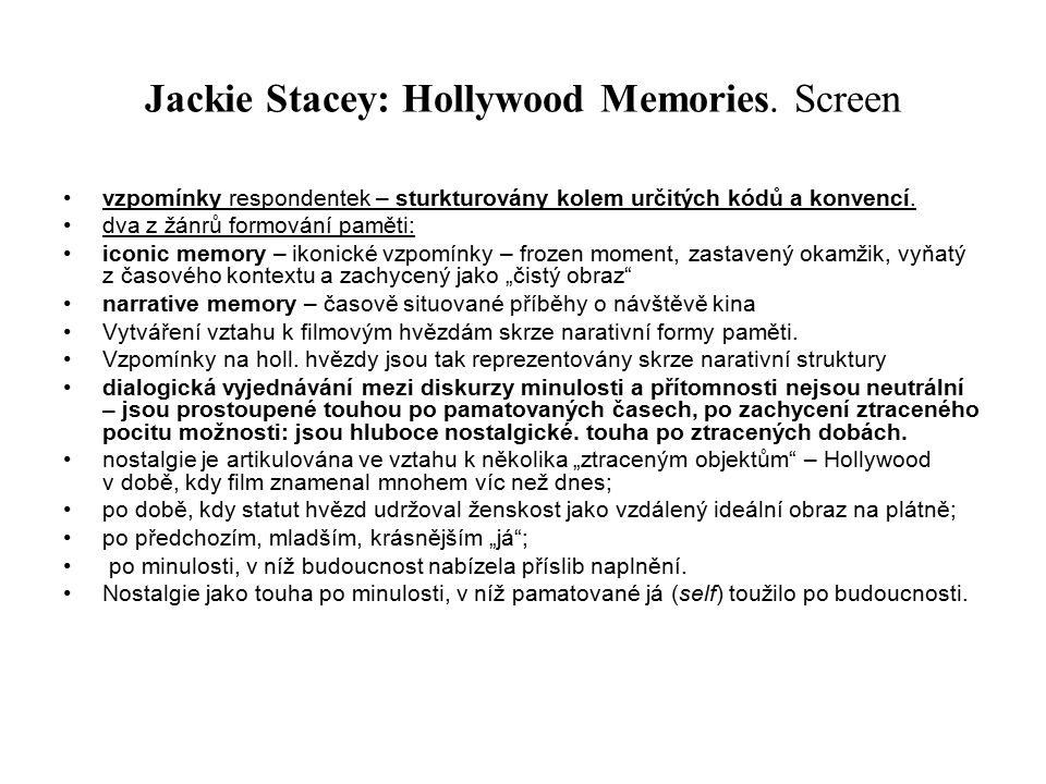 Jackie Stacey: Hollywood Memories. Screen