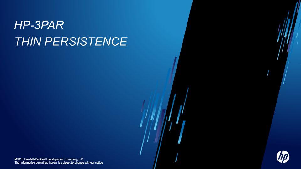 HP-3PAR Thin Persistence