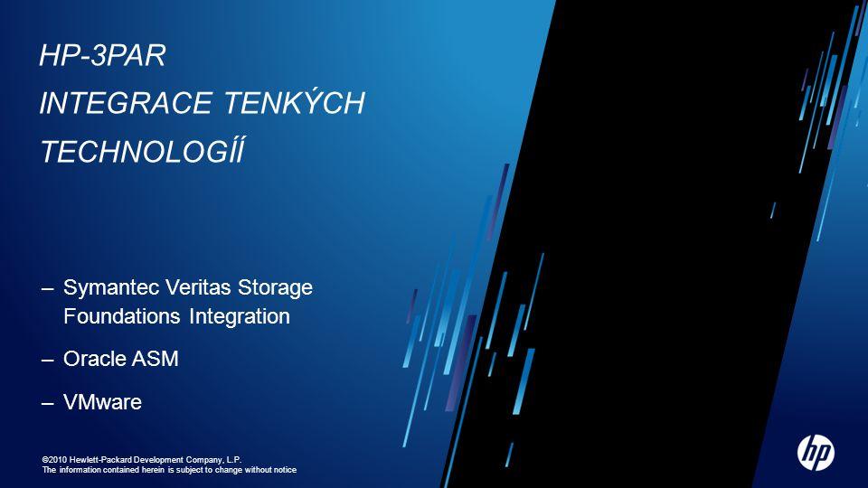 HP-3PAR Integrace tenkých technologíí