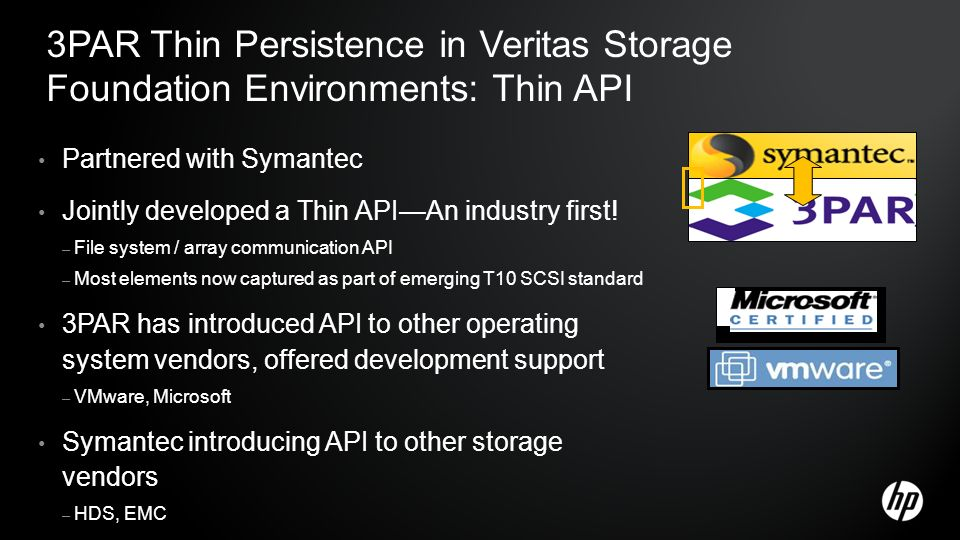 3PAR Thin Persistence in Veritas Storage Foundation Environments: Thin API