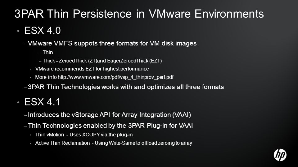 3PAR Thin Persistence in VMware Environments