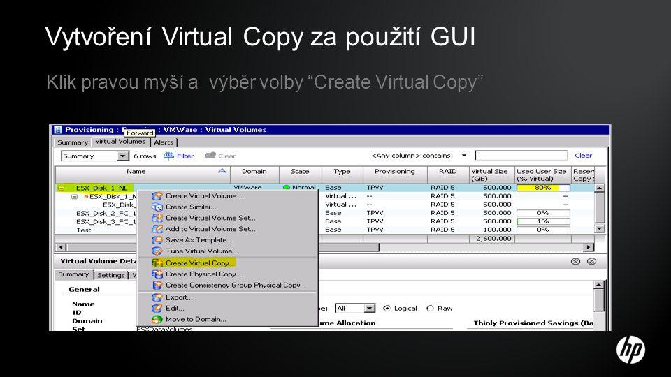 Vytvoření Virtual Copy za použití GUI