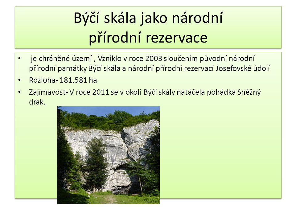Býčí skála jako národní přírodní rezervace