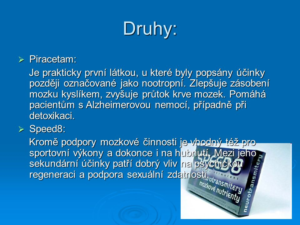 Druhy: Piracetam: