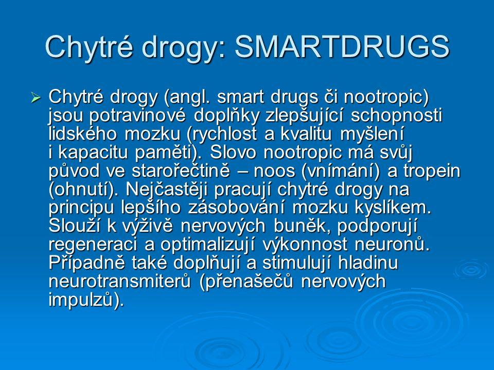 Chytré drogy: SMARTDRUGS