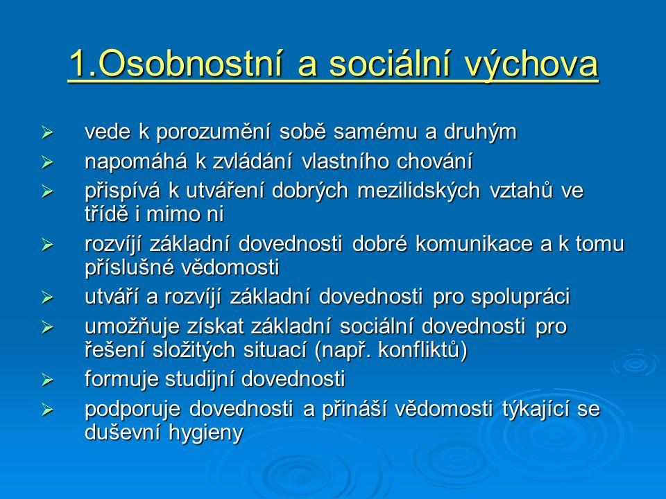 1.Osobnostní a sociální výchova