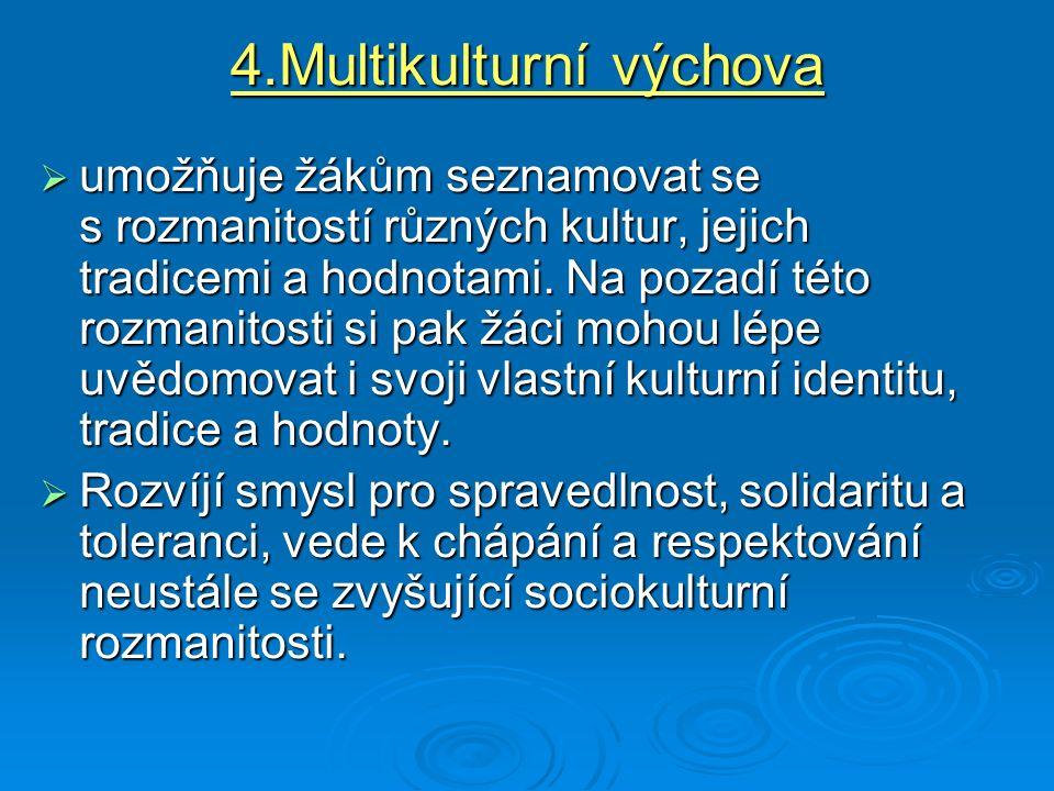 4.Multikulturní výchova