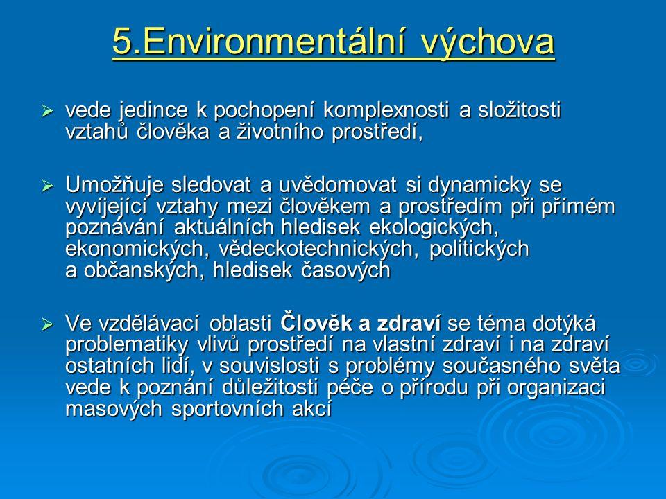 5.Environmentální výchova