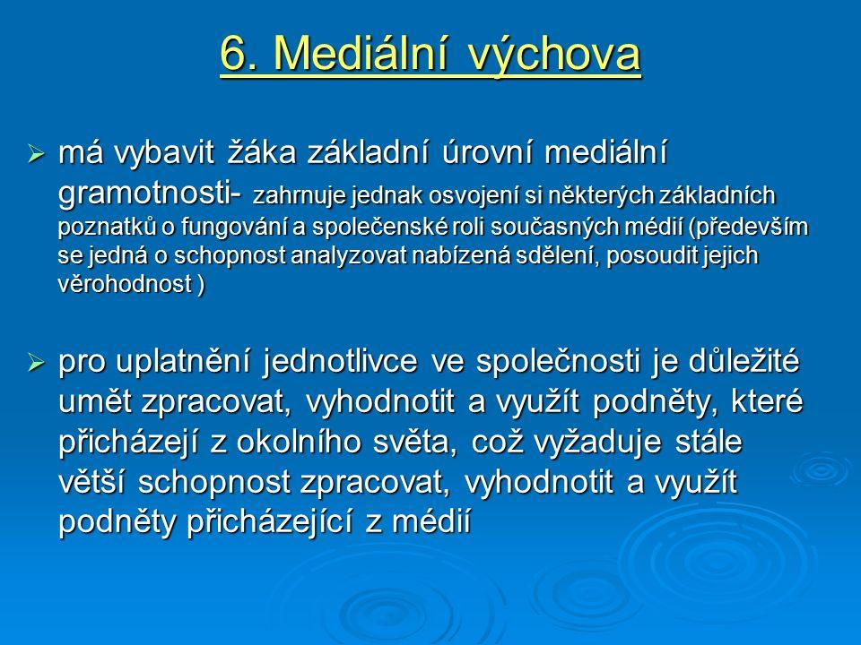 6. Mediální výchova