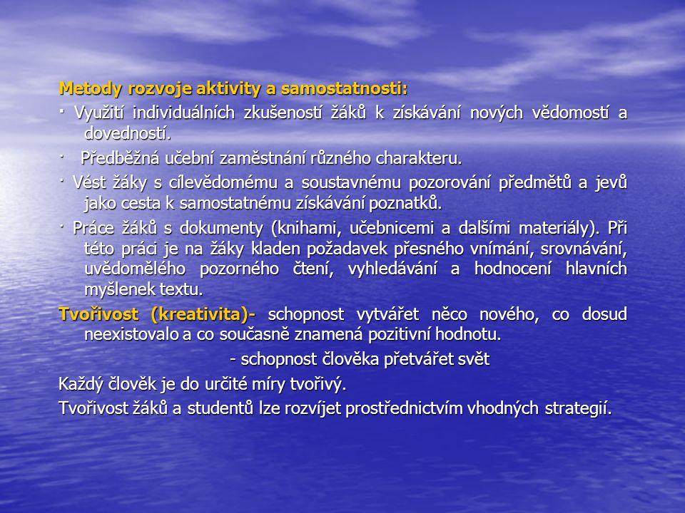 Metody rozvoje aktivity a samostatnosti:
