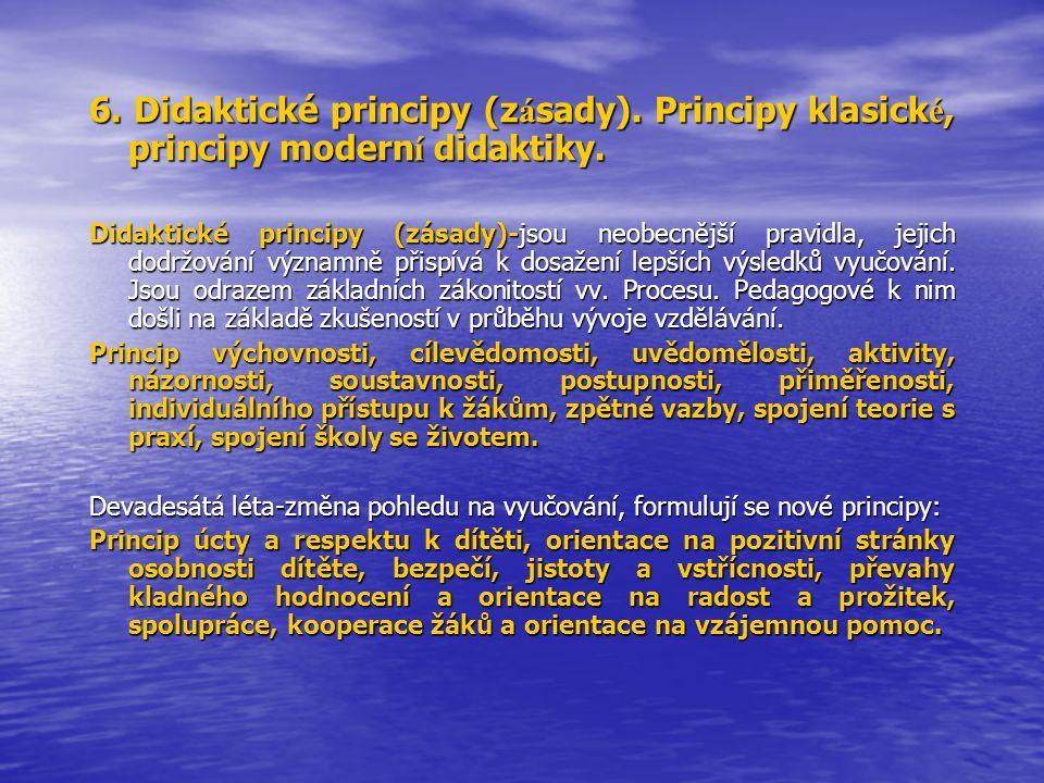6. Didaktické principy (zásady)