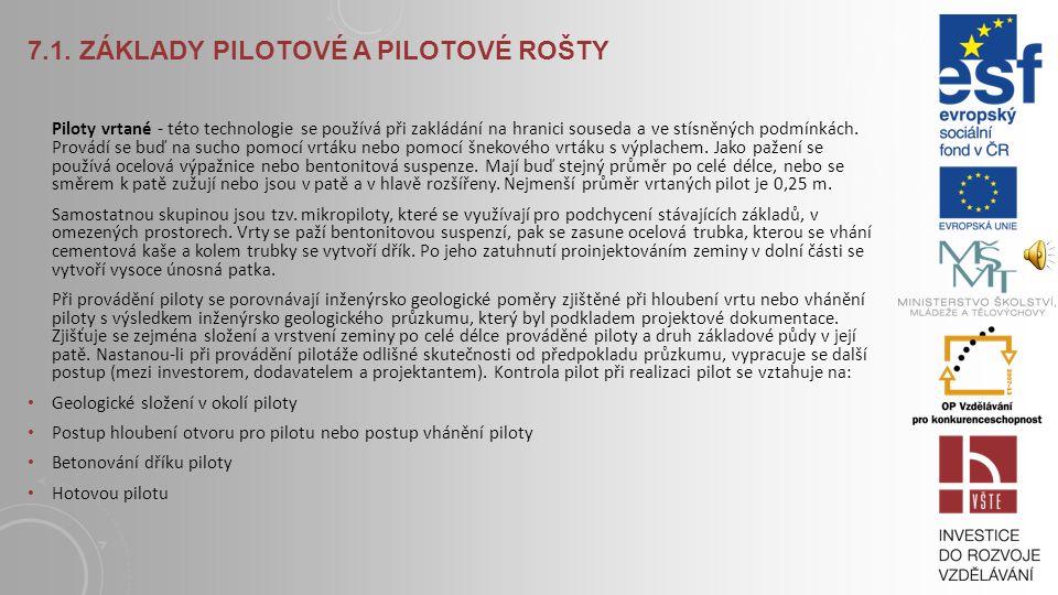 7.1. Základy pilotové a pilotové rošty
