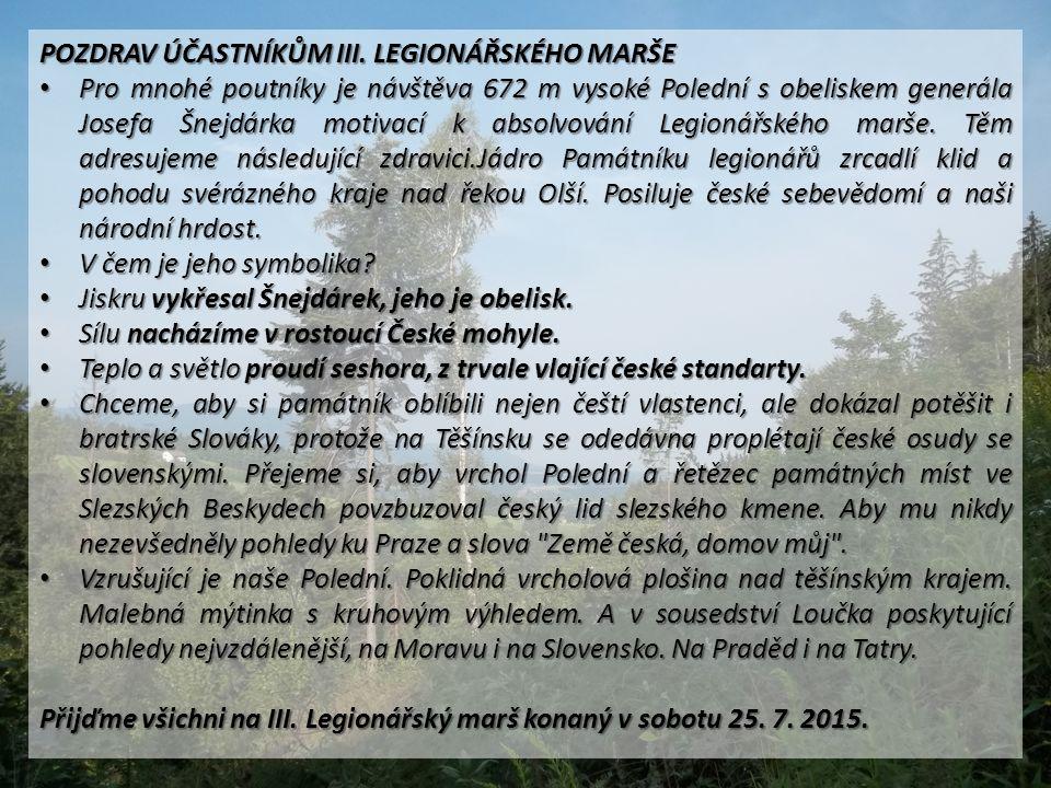 POZDRAV ÚČASTNÍKŮM III. LEGIONÁŘSKÉHO MARŠE