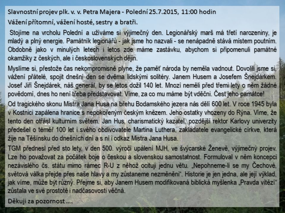 Slavnostní projev plk. v. v. Petra Majera - Polední 25. 7