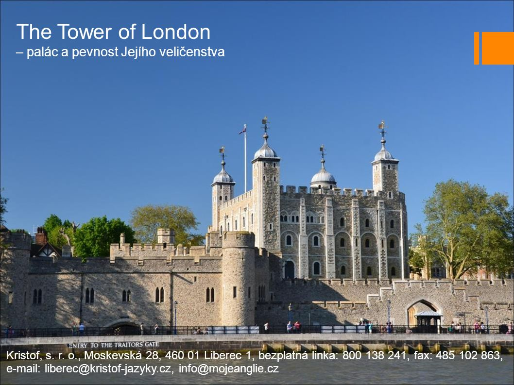 The Tower of London – palác a pevnost Jejího veličenstva