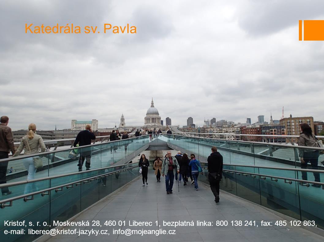 Katedrála sv. Pavla Kristof, s. r. o., Moskevská 28, 460 01 Liberec 1, bezplatná linka: 800 138 241, fax: 485 102 863,