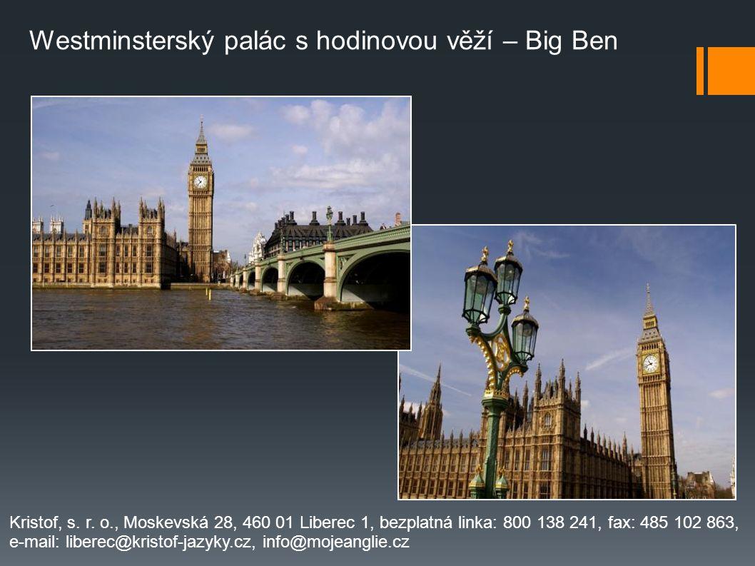Westminsterský palác s hodinovou věží – Big Ben