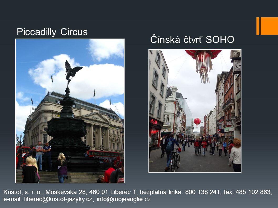 Piccadilly Circus Čínská čtvrť SOHO