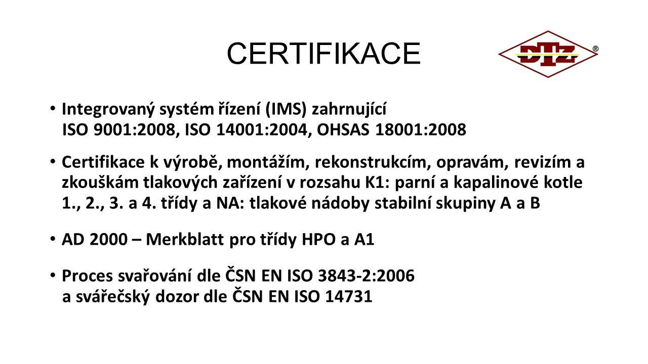 CERTIFIKACE Integrovaný systém řízení (IMS) zahrnující