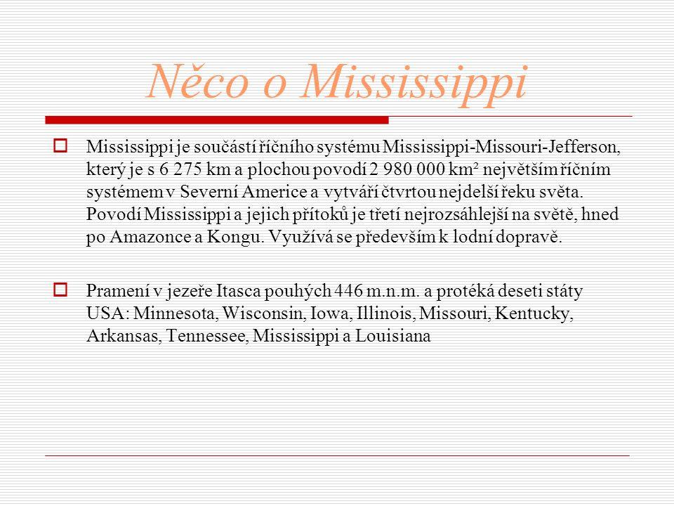 Něco o Mississippi