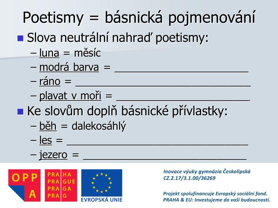 Poetismy = básnická pojmenování