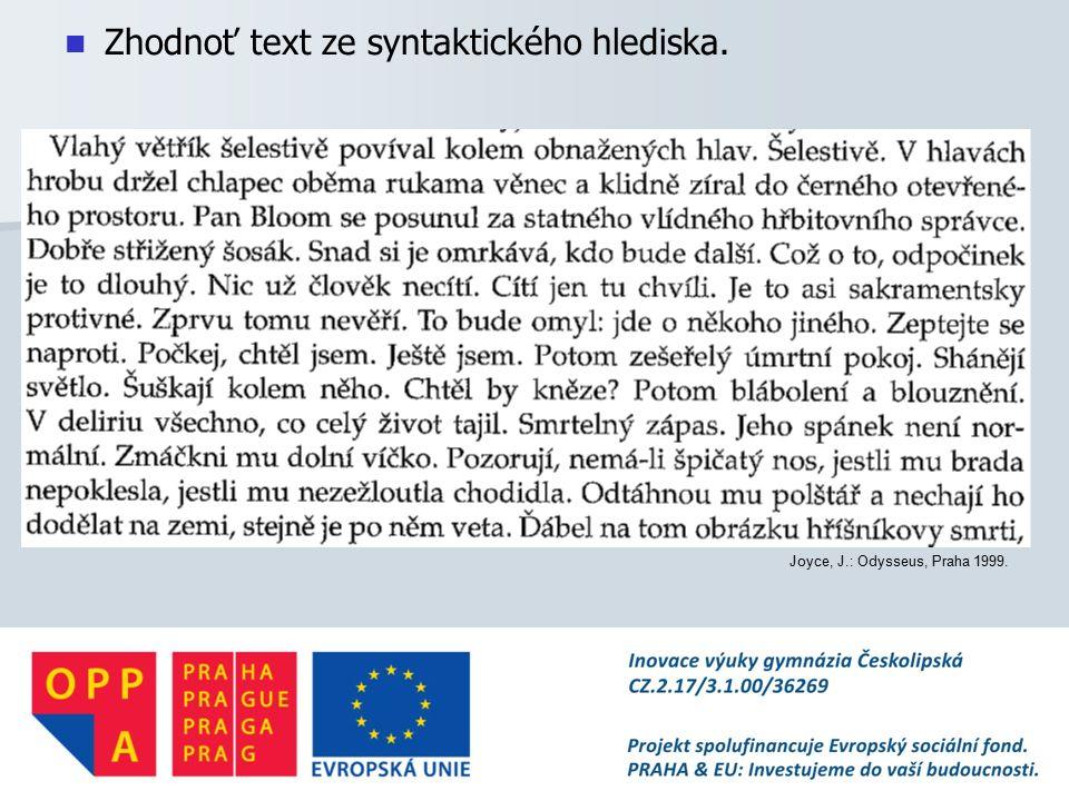 Zhodnoť text ze syntaktického hlediska.