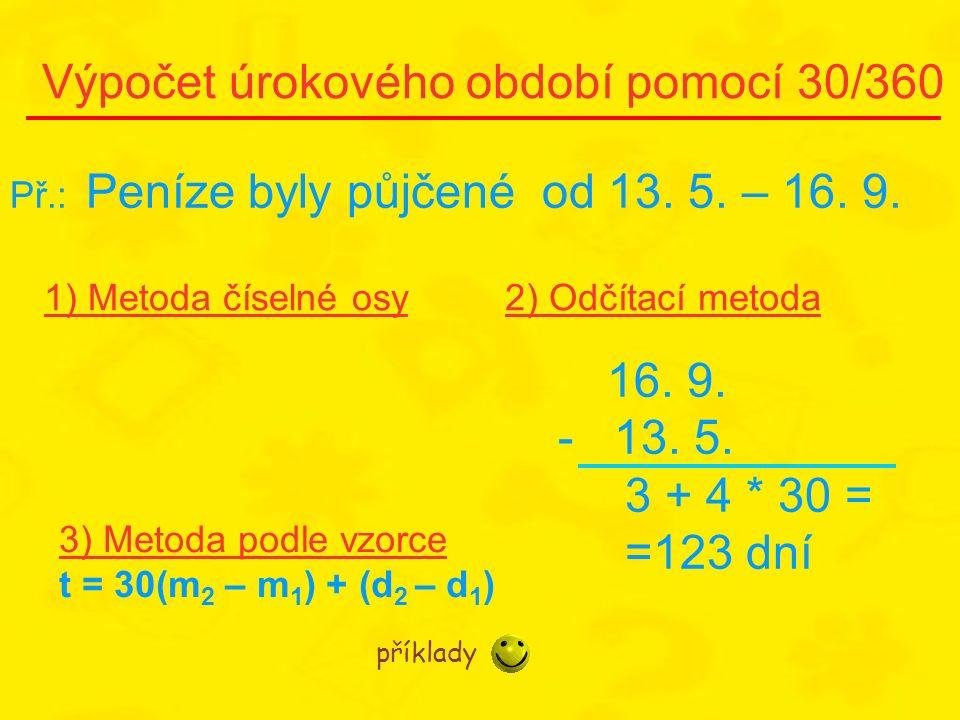 Výpočet úrokového období pomocí 30/360