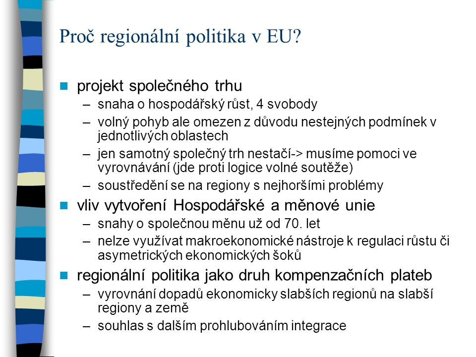 Proč regionální politika v EU