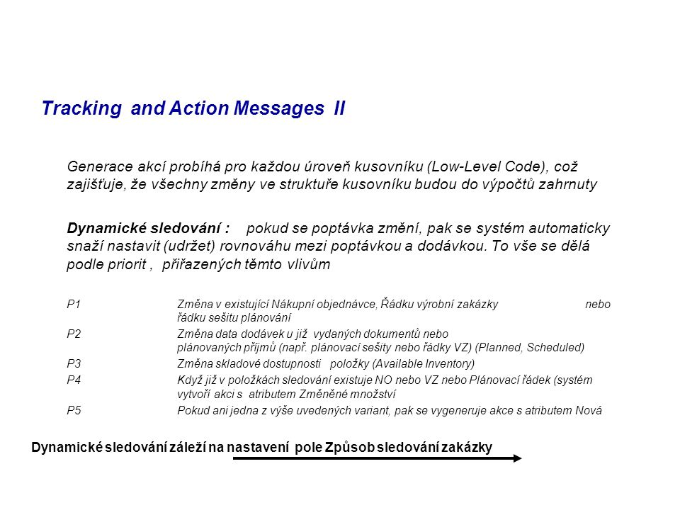 Tracking and Action Messages II