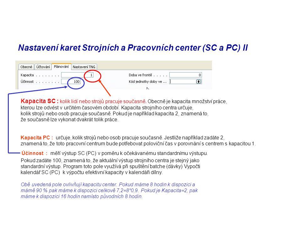 Nastavení karet Strojních a Pracovních center (SC a PC) II