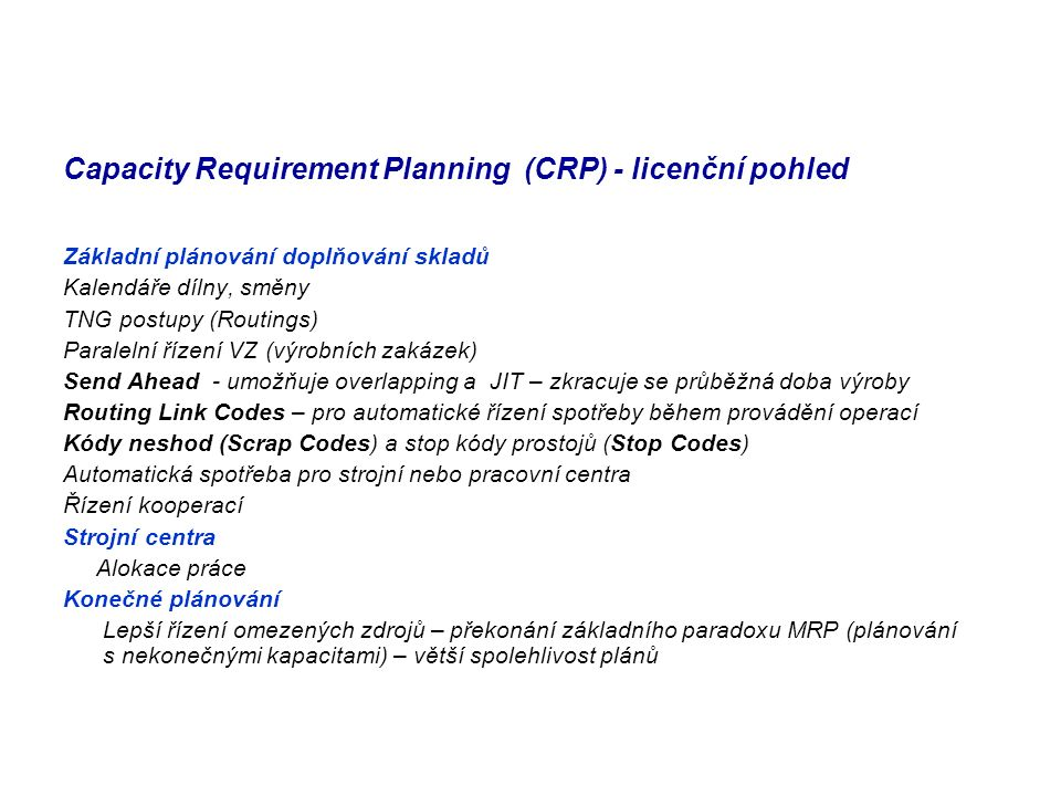 Capacity Requirement Planning (CRP) - licenční pohled