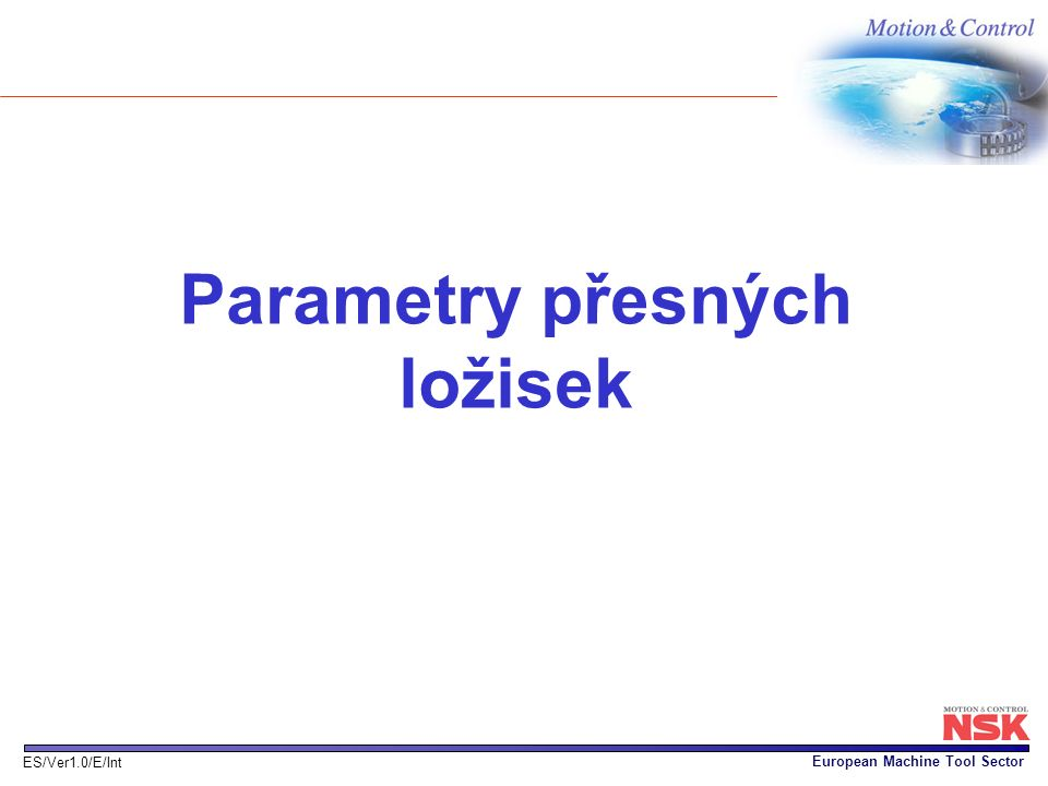 Parametry přesných ložisek
