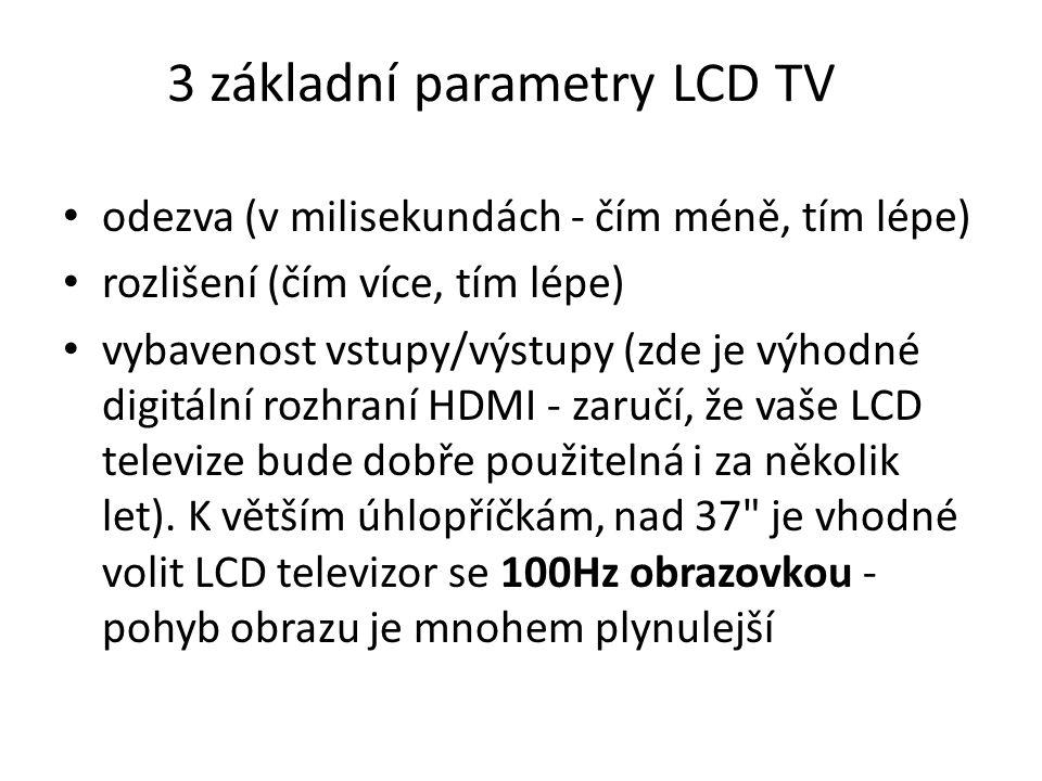 3 základní parametry LCD TV